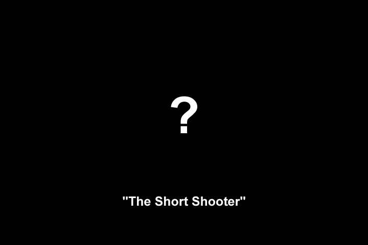 Image representing the unknown appearance of 'The Short Shooter'